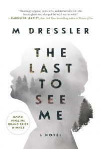 The Last to See Me book cover