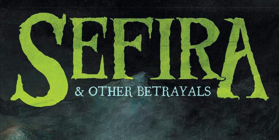 Sefira and Other Betrayals by John Langan review