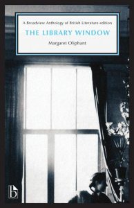 The Library Window (Broadview Anthology of British Literature Edition) book cover
