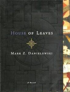 Mark Z. Danielewski, House of Leaves