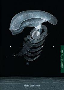 Alien (BFI Film Classics) by Roger Luckhurst book cover