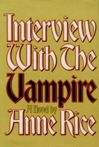 Interview With The Vampire by Anne Rice - first edition book cover