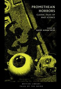 Promethean Horrors: Classic Tales of Mad Science book cover
