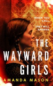 The Wayward Girls by Amanda Mason book cover