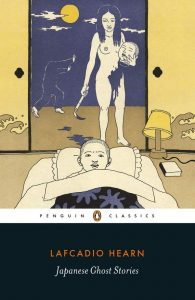 Japanese Ghost Stories (Penguin Classics) by Lafcadio Hearn and Paul Murray book cover