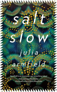 salt slow by Julia Armfield book cover