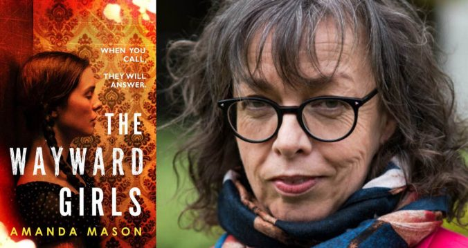 Amanda Mason interview on The Wayward Girls