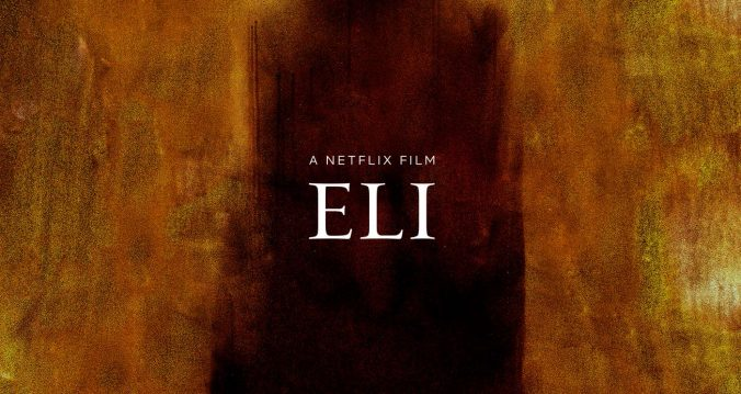 Eli review - netflix film