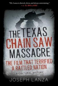 The Texas Chainsaw Massacre and Its Terrifying Times: A Cultural History book cover