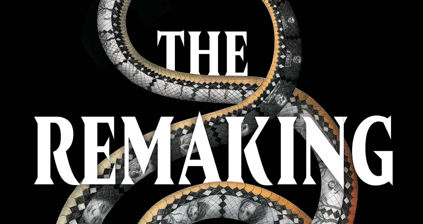 The Remaking by Clay McLeod Chapman review