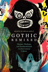 Gothic Remixed by Megen de Bruin-Molé book cover