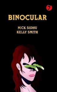 Binocular by Nick Sidhu and Kelly Smith book cover