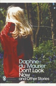 Daphne du Maurier, Don't Look Now