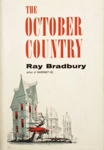 Ray Bradbury, The October Country