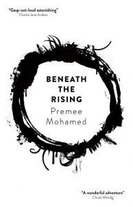 Beneath the Rising by Premee Mohamed book cover
