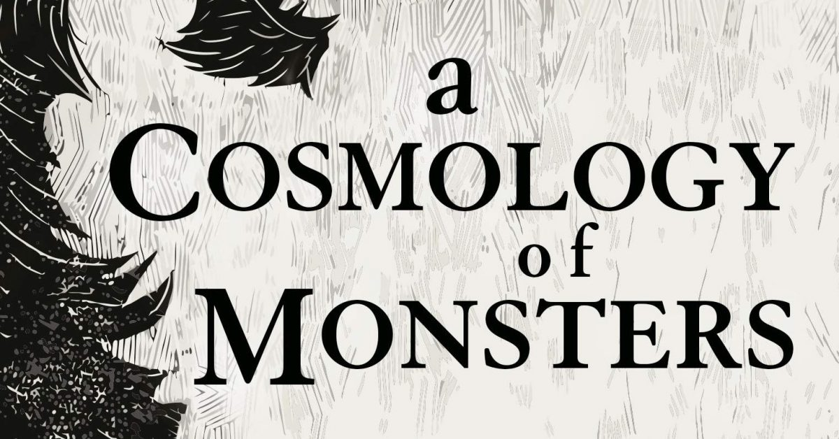 A Cosmology of Monsters by Shaun Hamill review