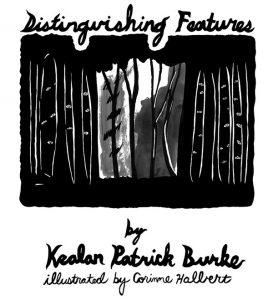Distinguishing Features by Kealan Patrick Burke