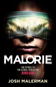 Malorie by Josh Malerman book cover