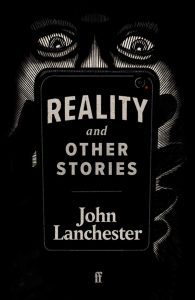 Reality and Other Stories by John Lanchester book cover