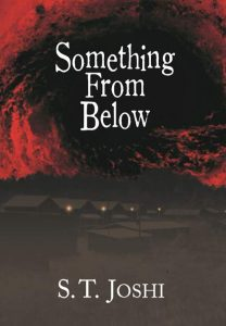 Something from Below by S. T. Joshi book cover