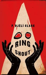 Ring Shout by P. Djèlí Clark book cover
