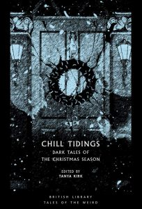 Chill Tidings: Dark Tales of the Christmas Season book cover