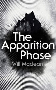 The Apparition Phase by Will Maclean book cover