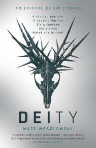 Matt Wesolowski's Deity book cover