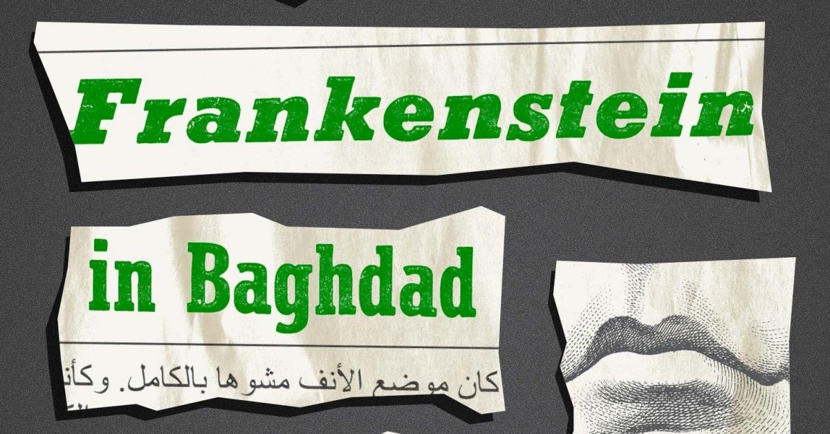 Frankenstein in Baghdad by Ahmed Saadawi review