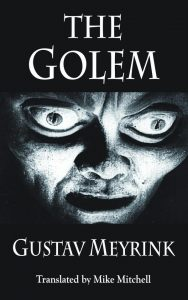 The Golem (Dedalus European Classics) by Gustav Meyrink book cover