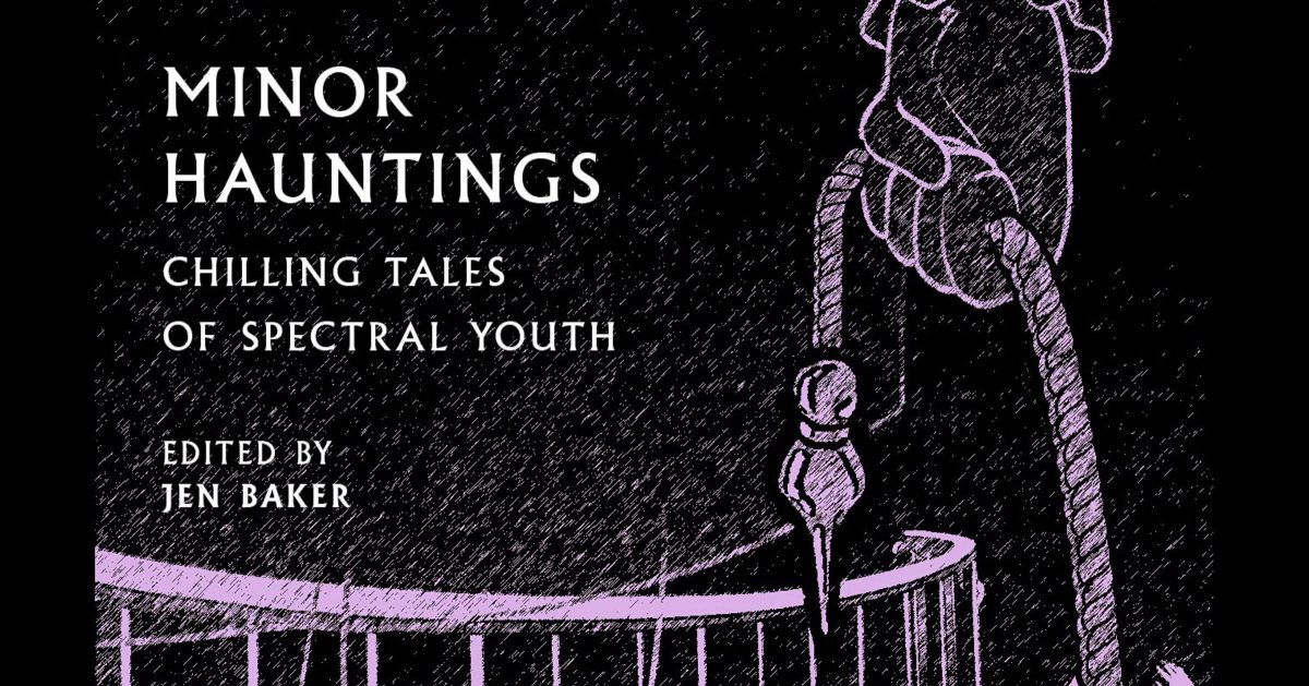 Minor Hauntings: Chilling Tales of Spectral Youth review